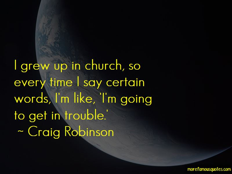 Craig Robinson Quotes Pictures 4
