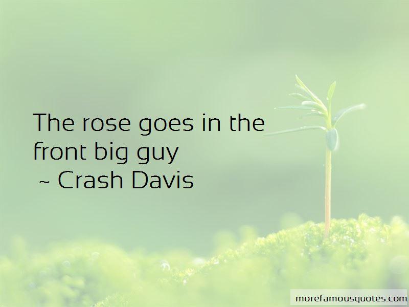 Crash Davis Quotes Pictures 2