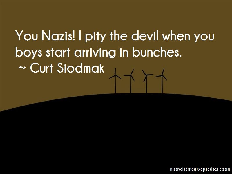 Curt Siodmak Quotes Pictures 2