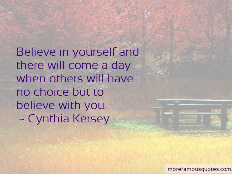 Cynthia Kersey Quotes