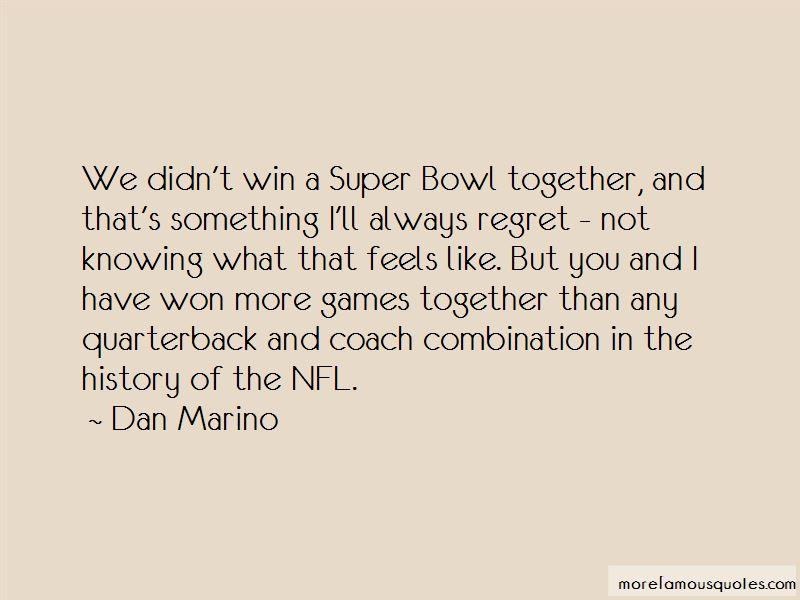 Dan Marino Quotes Pictures 3
