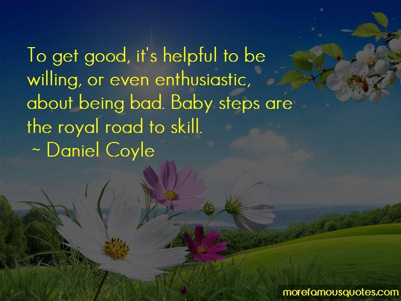 Daniel Coyle Quotes