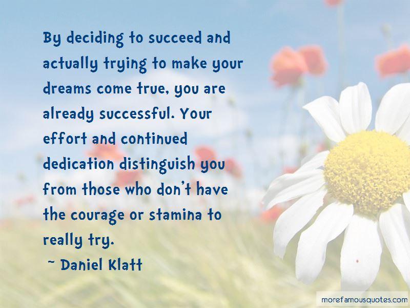 Daniel Klatt Quotes