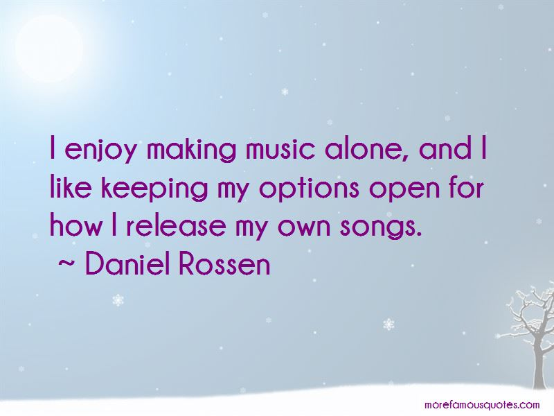 Daniel Rossen Quotes Pictures 2