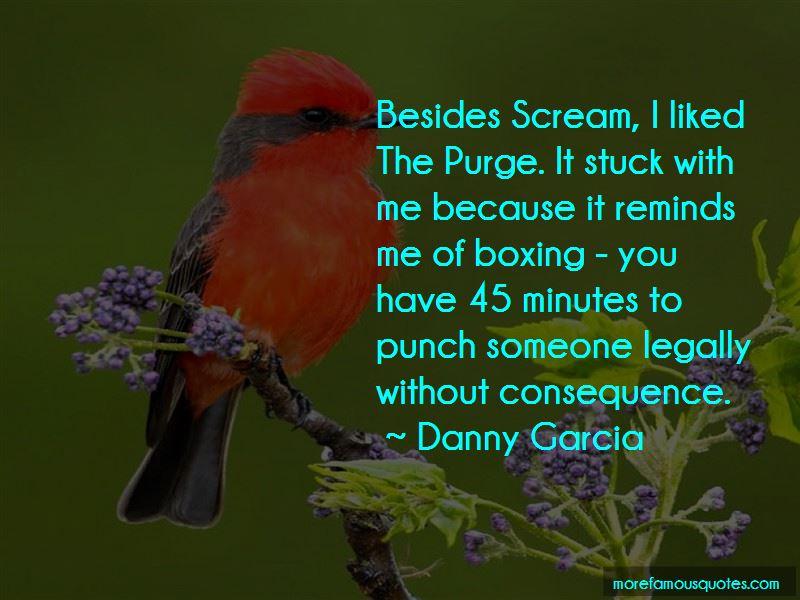 Danny Garcia Quotes Pictures 3
