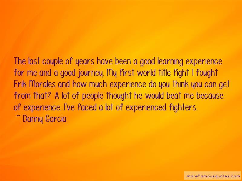 Danny Garcia Quotes