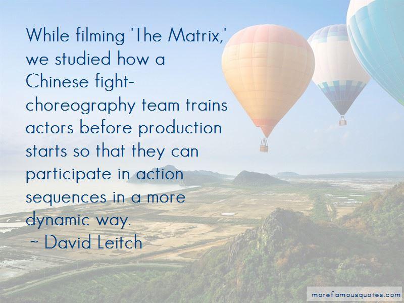 David Leitch Quotes