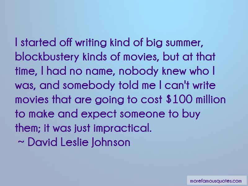 David Leslie Johnson Quotes Pictures 2