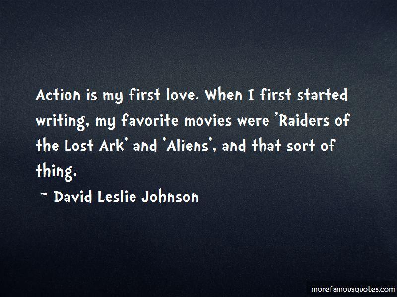 David Leslie Johnson Quotes Pictures 3