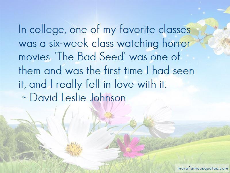 David Leslie Johnson Quotes Pictures 4