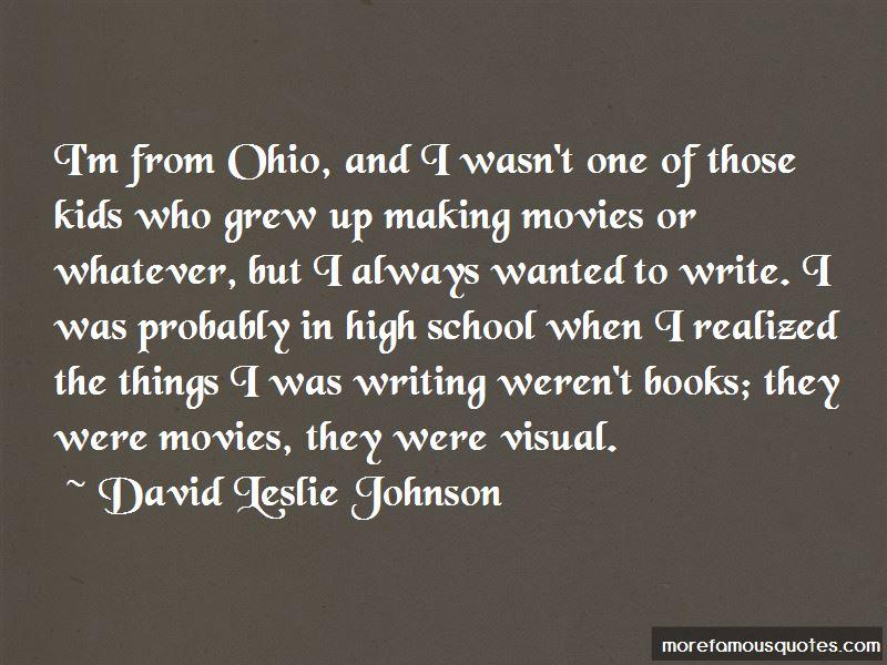 David Leslie Johnson Quotes
