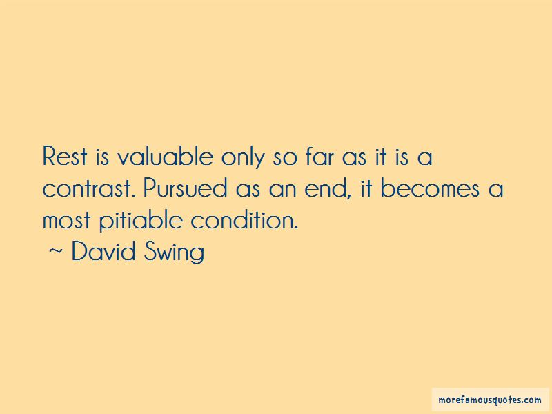 David Swing Quotes Pictures 3