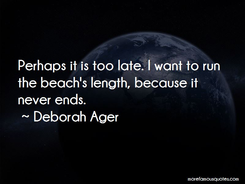 Deborah Ager Quotes