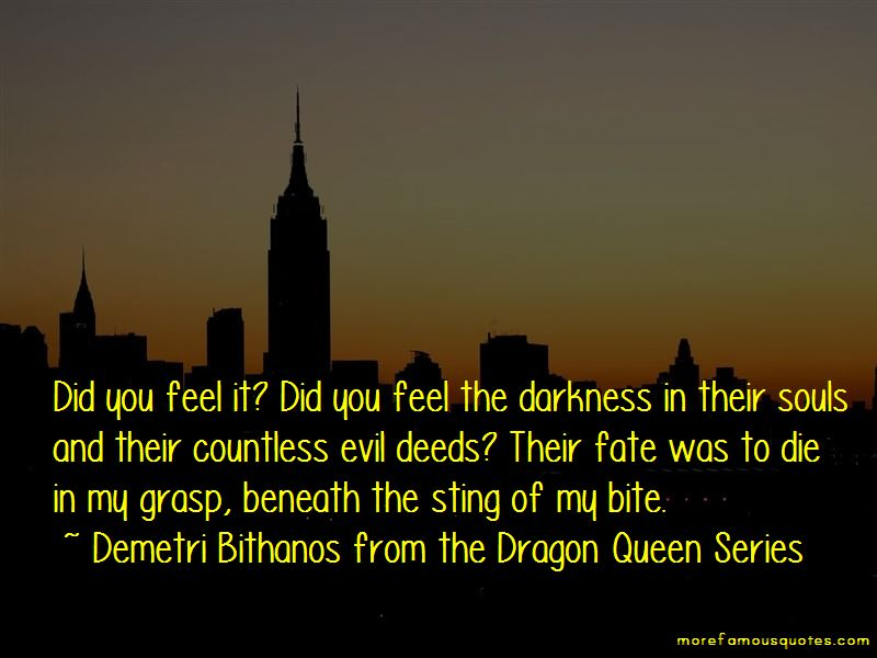Demetri Bithanos From The Dragon Queen Series Quotes