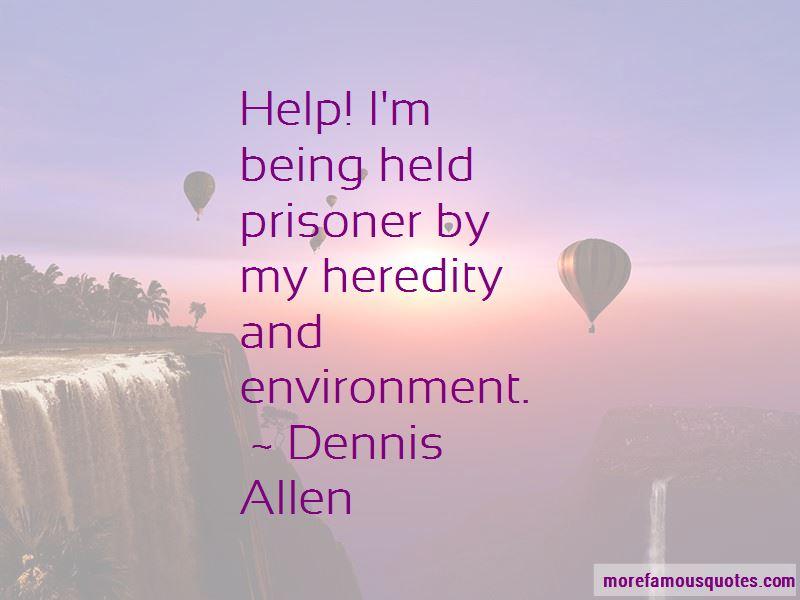 Dennis Allen Quotes