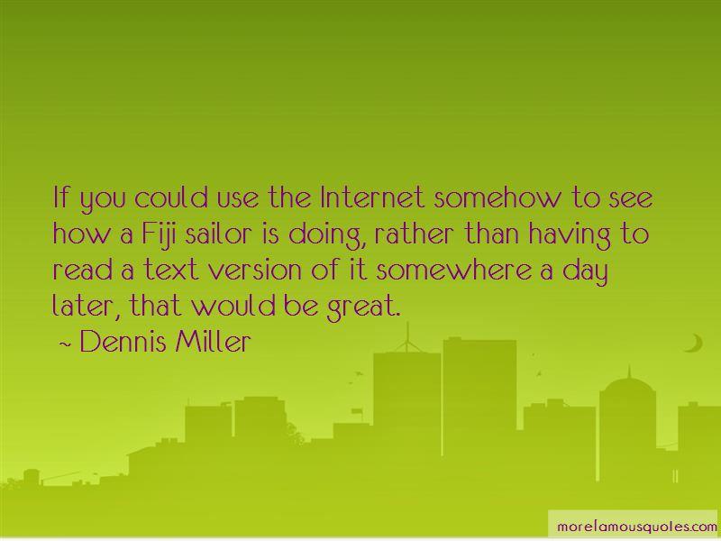 Dennis Miller Quotes Pictures 4