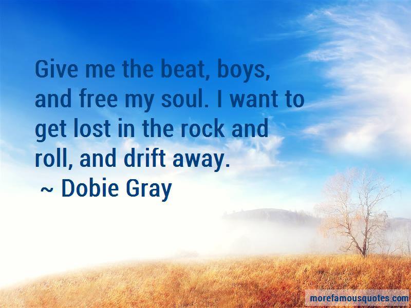 Dobie Gray Quotes
