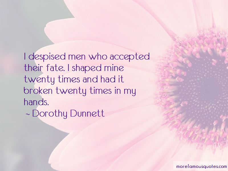 Dorothy Dunnett Quotes Pictures 2
