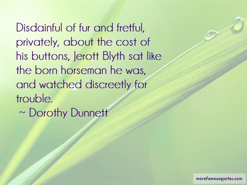 Dorothy Dunnett Quotes