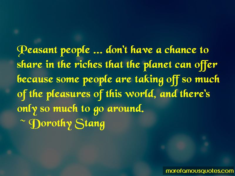 Dorothy Stang Quotes Pictures 2