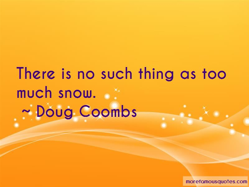 Doug Coombs Quotes Pictures 2