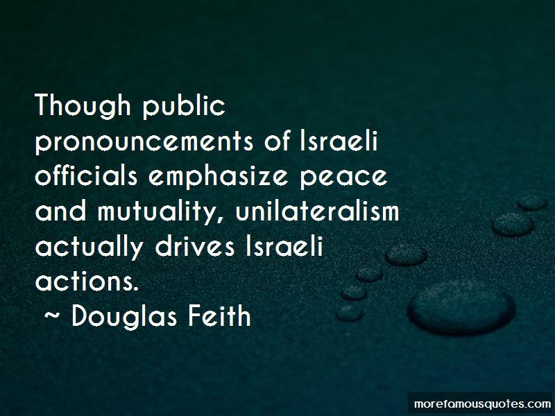 Douglas Feith Quotes