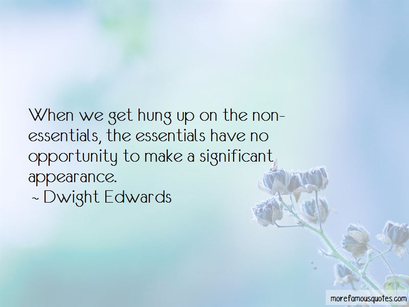 Dwight Edwards Quotes Pictures 2