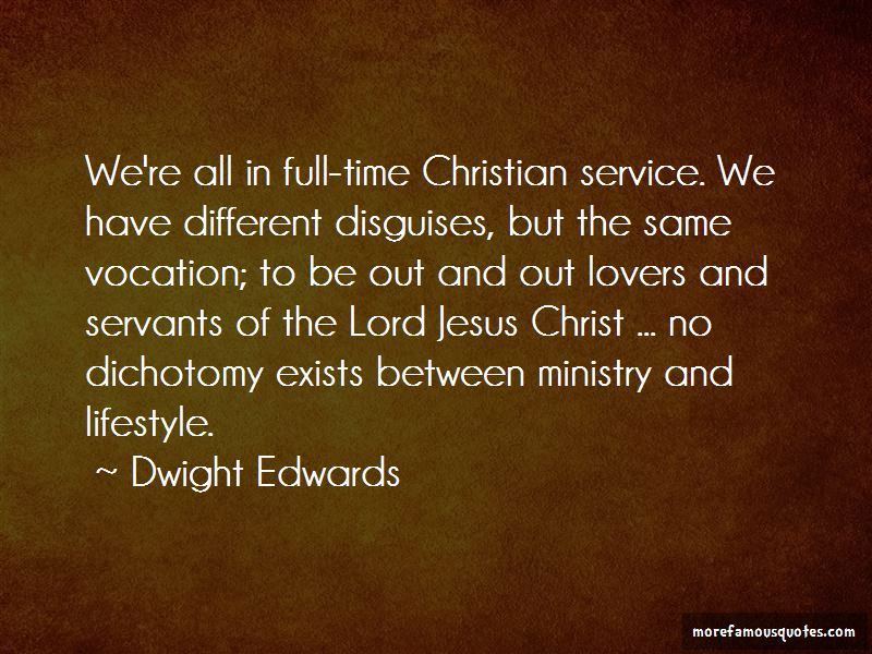 Dwight Edwards Quotes