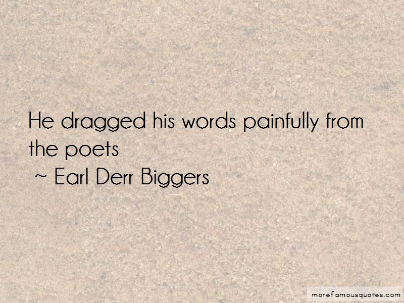Earl Derr Biggers Quotes Pictures 3