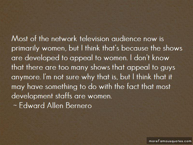 Edward Allen Bernero Quotes Pictures 3