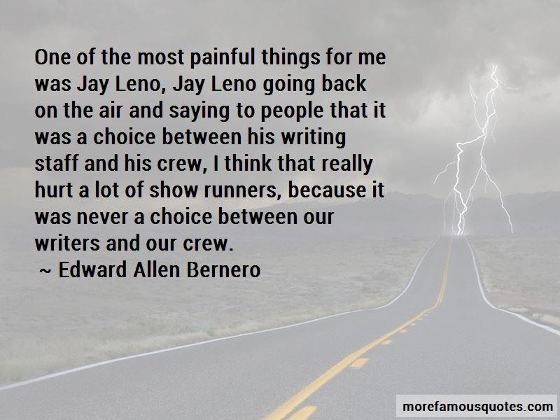 Edward Allen Bernero Quotes Pictures 4