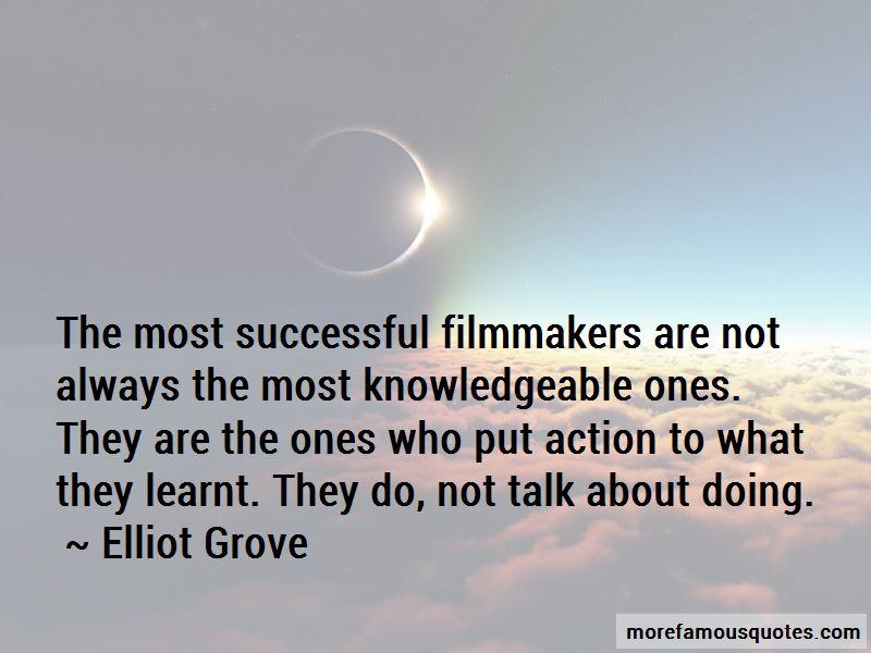 Elliot Grove Quotes