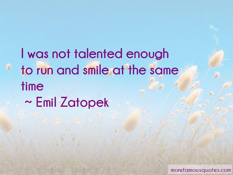 Emil Zatopek Quotes