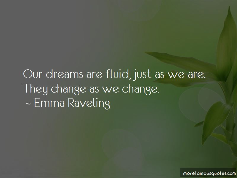 Emma Raveling Quotes Pictures 4