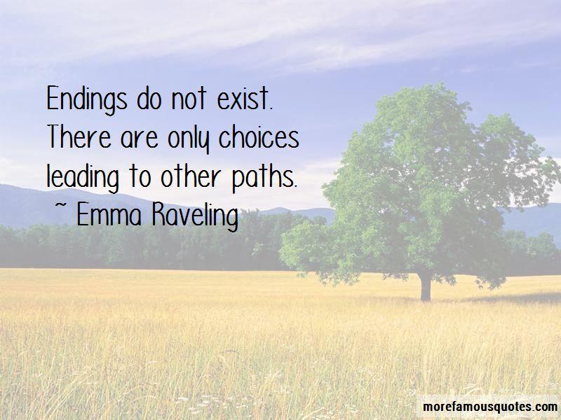 Emma Raveling Quotes