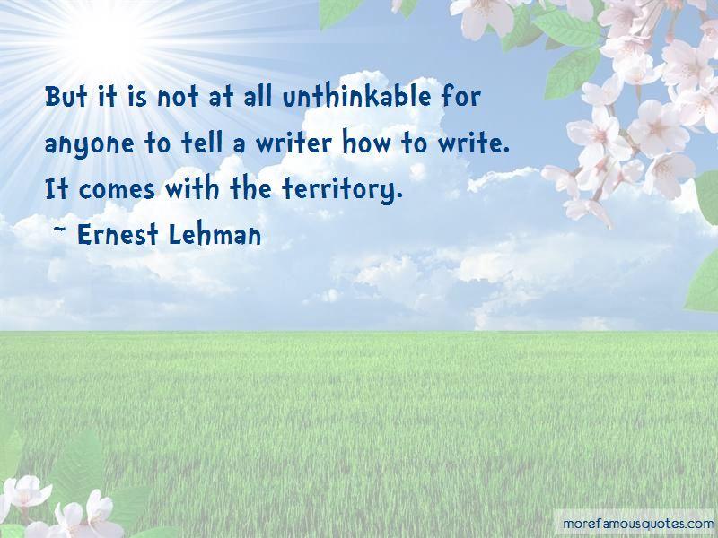 Ernest Lehman Quotes Pictures 3
