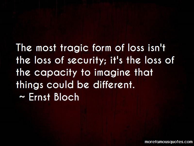 Ernst Bloch Quotes