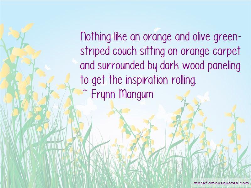 Erynn Mangum Quotes