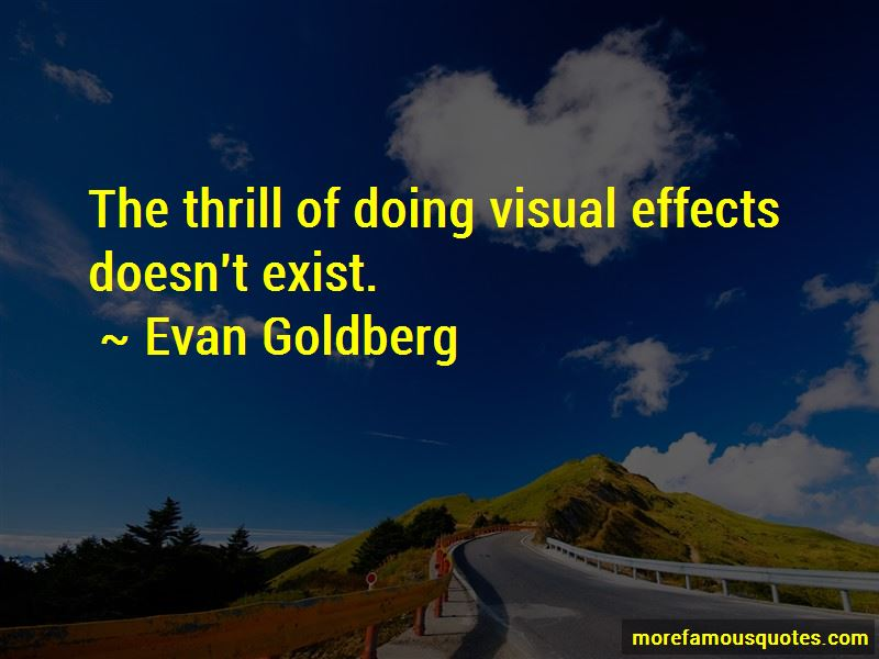 Evan Goldberg Quotes Pictures 2