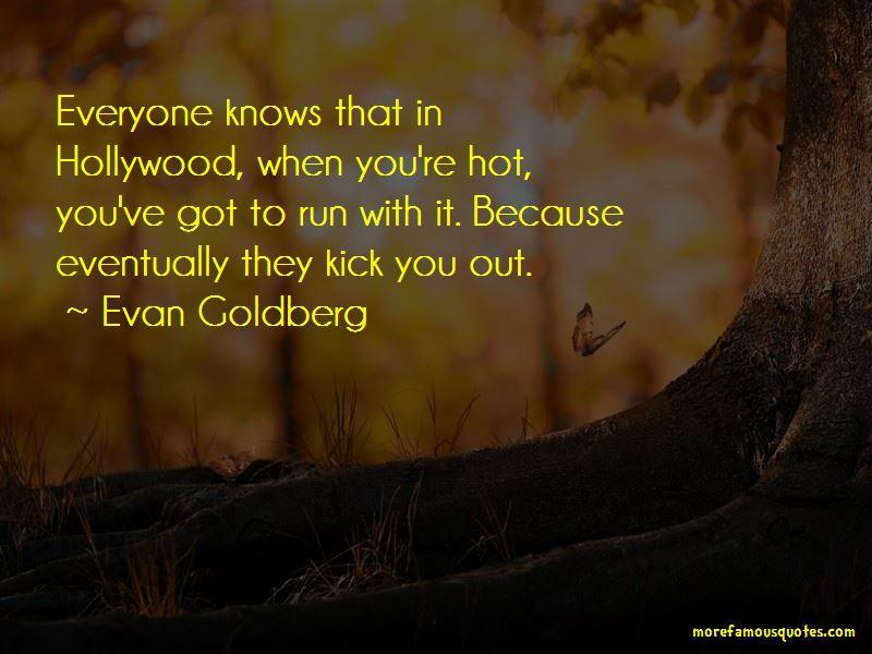 Evan Goldberg Quotes Pictures 4