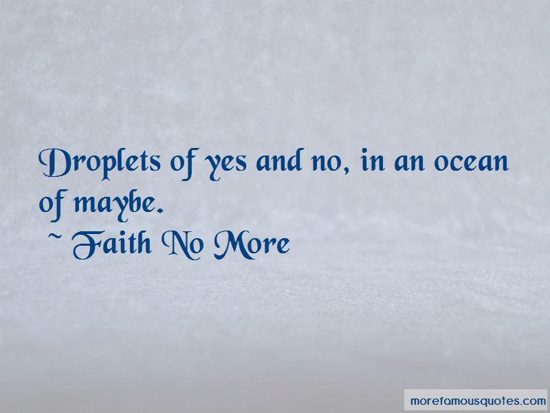 Faith No More Quotes