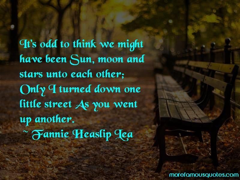 Fannie Heaslip Lea Quotes Pictures 2
