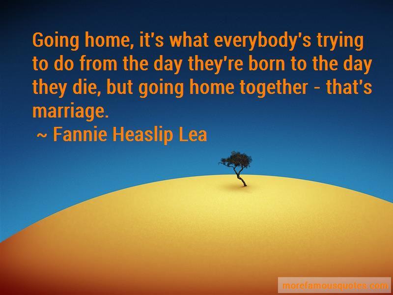 Fannie Heaslip Lea Quotes