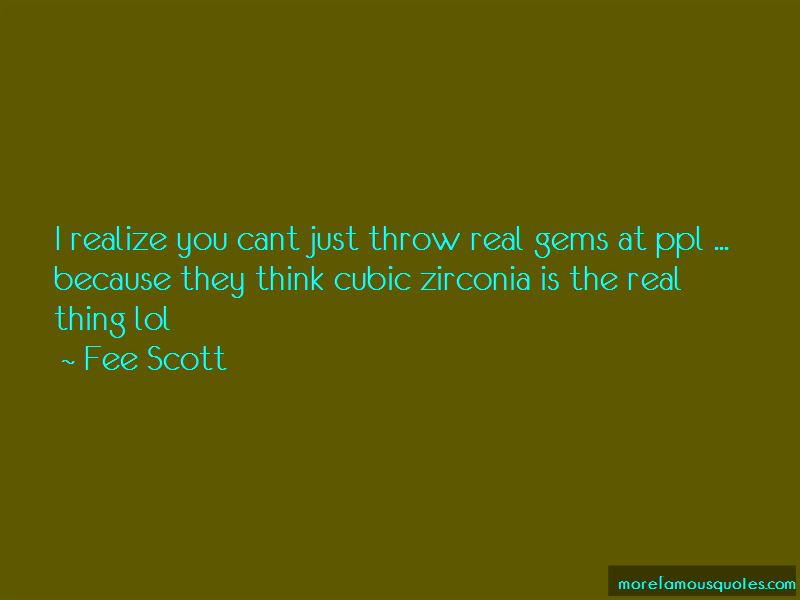 Fee Scott Quotes Pictures 3