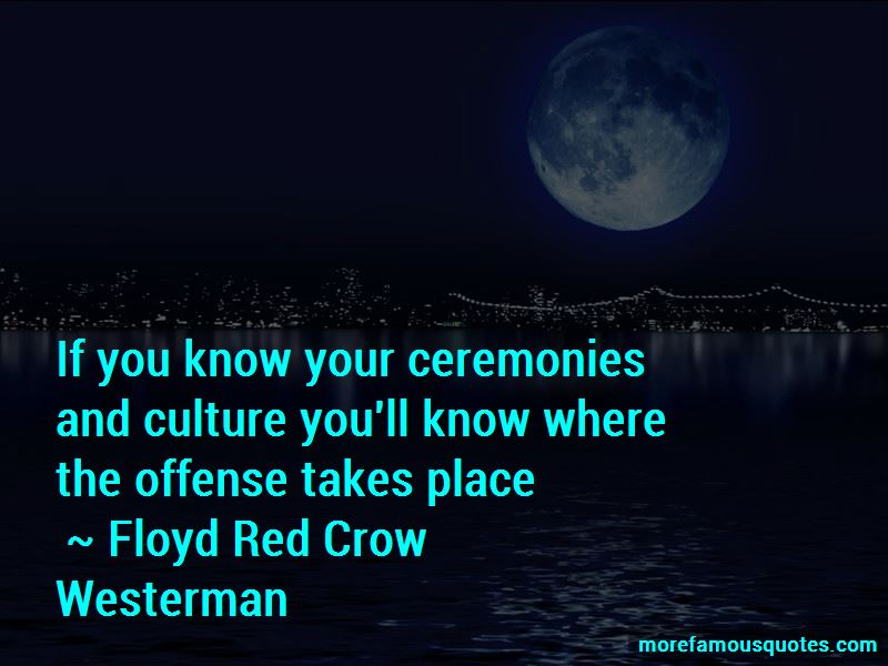 Floyd Red Crow Westerman Quotes Pictures 4
