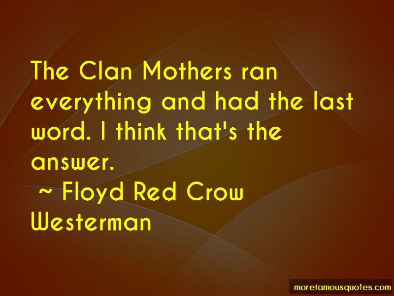 Floyd Red Crow Westerman Quotes