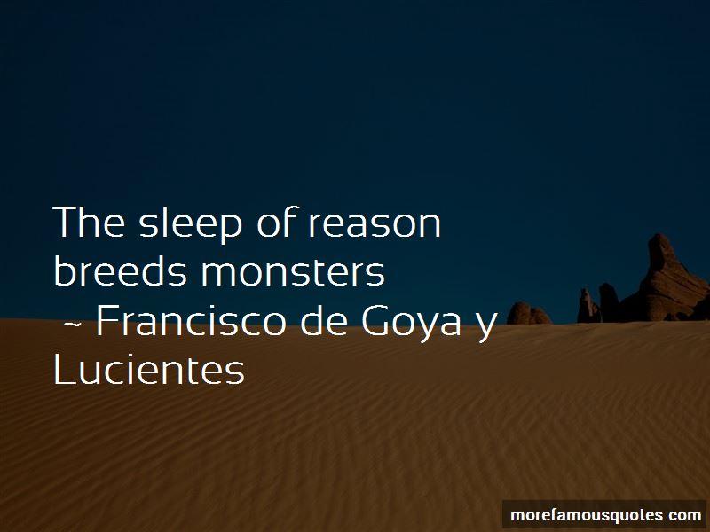 Francisco De Goya Y Lucientes Quotes