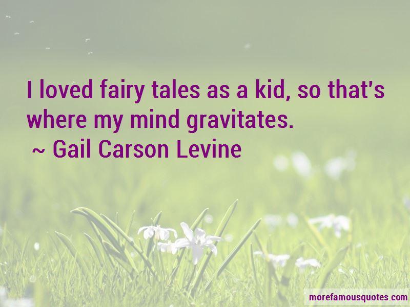 Gail Carson Levine Quotes Pictures 4