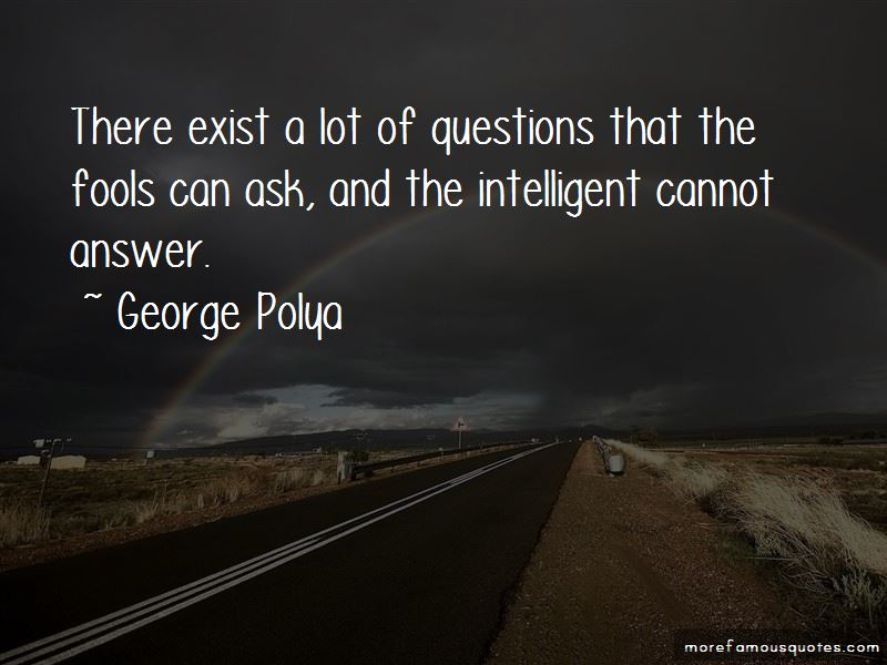 George Polya Quotes Pictures 2