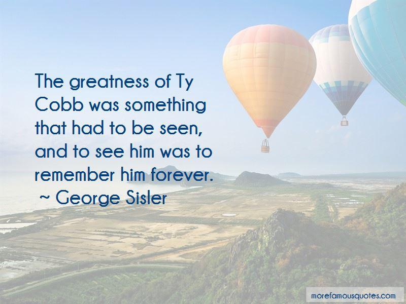 George Sisler Quotes